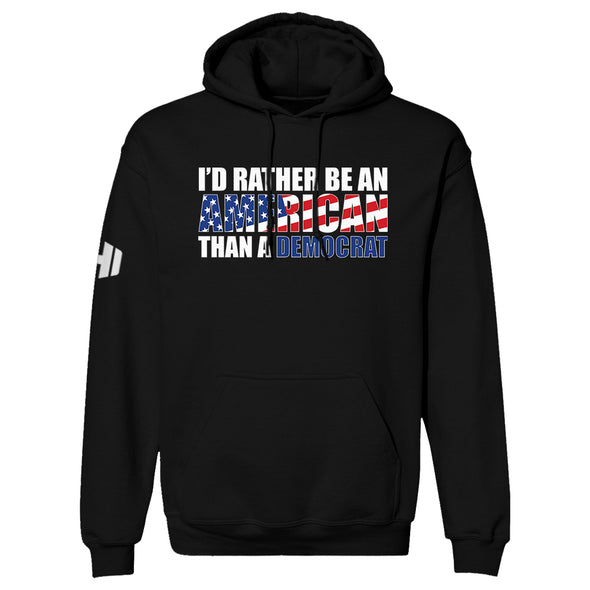 I'd Rather Be An American Hoodie