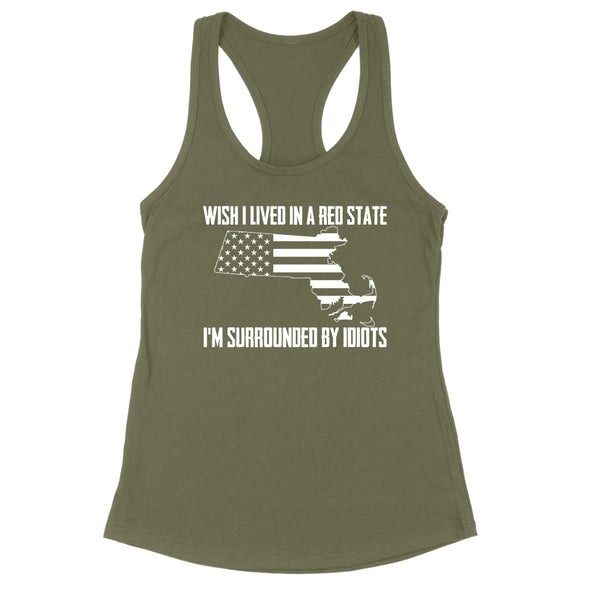Wish I Lived In A Red State - Massachusetts Womens Apparel