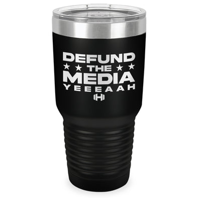 Defund The Media YEEEAAH Laser Etched Tumbler