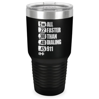 All Faster Than 911 Laser Etched Tumbler (30oz)