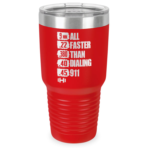 All Faster Than 911 Laser Etched Tumbler