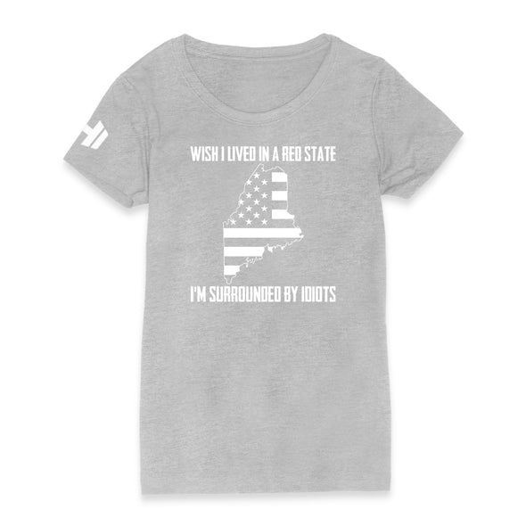 Wish I Lived In A Red State - Maine Womens Apparel