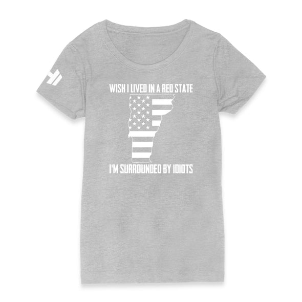 Wish I Lived In A Red State - Vermont Womens Apparel
