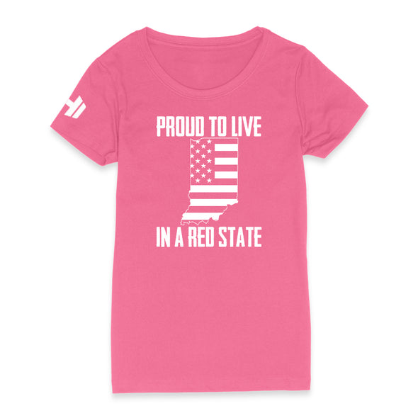 Proud To Live In A Red State - Indiana Womens Apparel