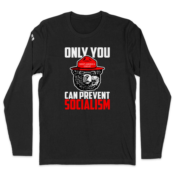 Only You Can Prevent Socialism Mens Apparel