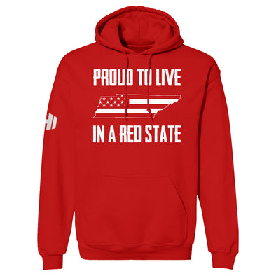 Proud To Live In A Red State - Tennessee Hoodie