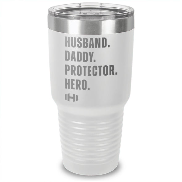 Husband Daddy Protector Hero Laser Etched Tumbler
