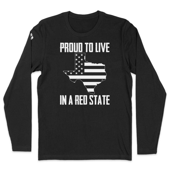 Proud To Live In A Red State - Texas Mens Apparel