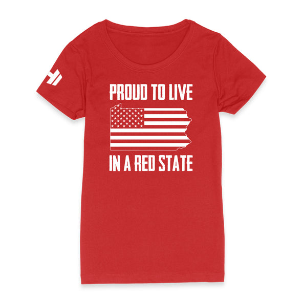 Proud To Live In A Red State - Pennsylvania Womens Apparel