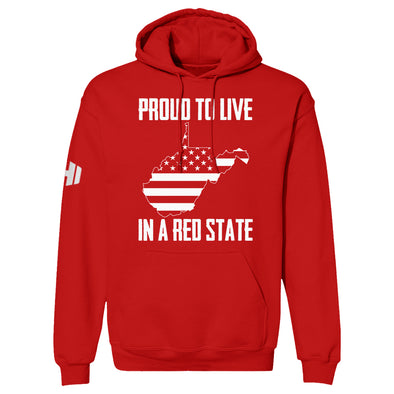 Proud To Live In A Red State - West Virginia Hoodie