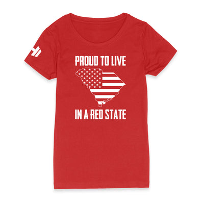 Proud To Live In A Red State - South Carolina Womens Apparel