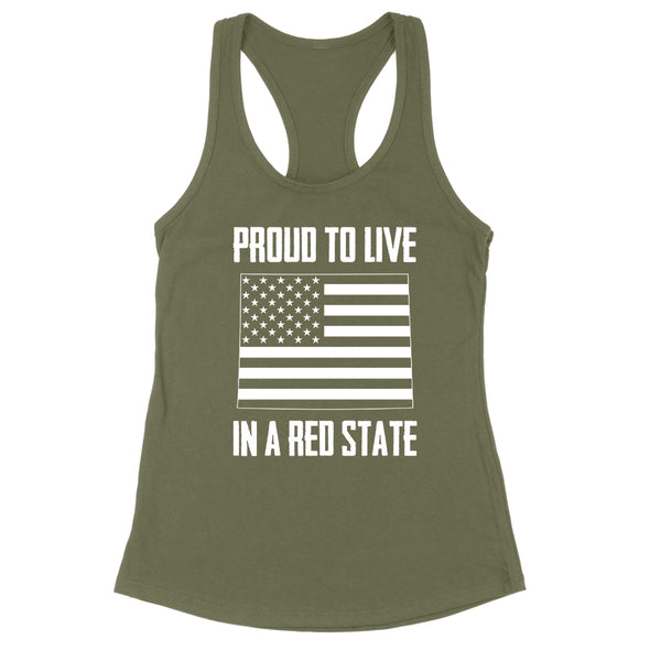 Proud To Live In A Red State - Wyoming Womens Apparel