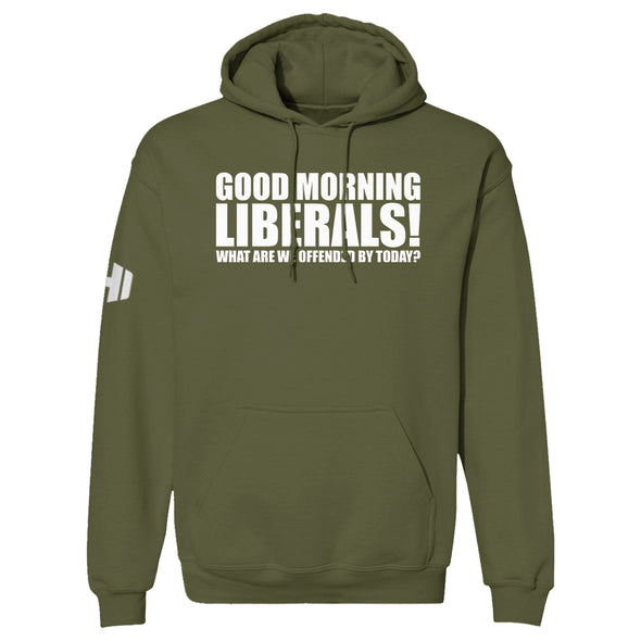 Good Morning Liberals Hoodie