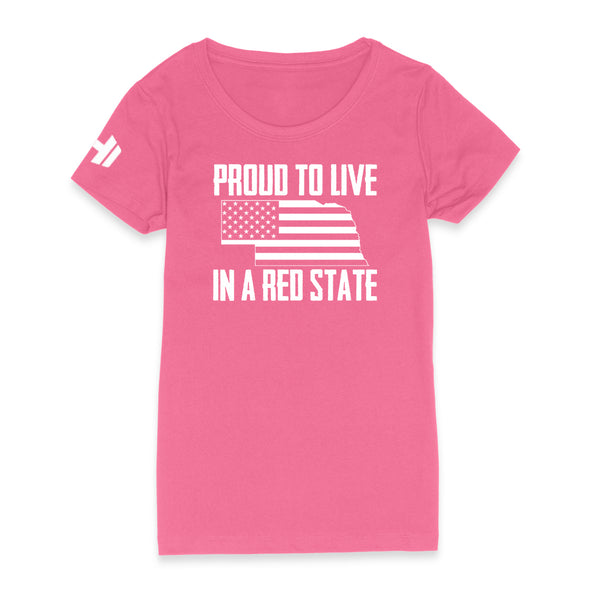 Proud To Live In A Red State - Nebraska Womens Apparel