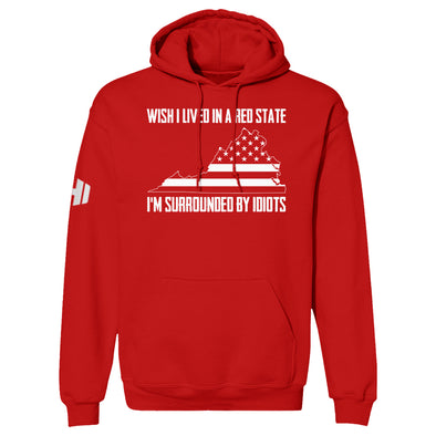 Wish I Lived In A Red State - Virginia Hoodie