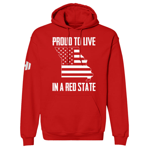 Proud To Live In A Red State - Missouri Hoodie