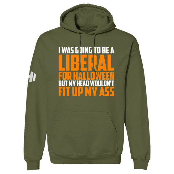 I Was Going To Be A Liberal For Halloween Hoodie