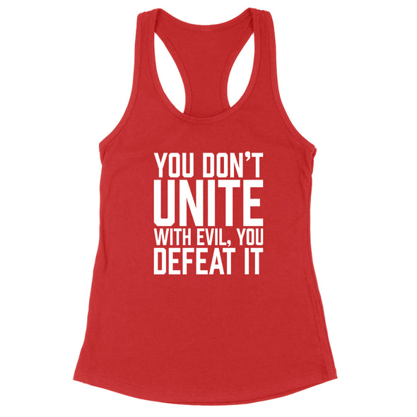 You Don't Unite With Evil Women's Apparel