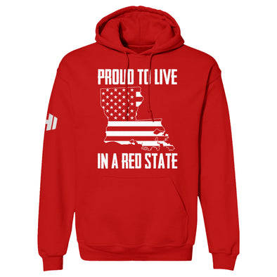 Proud To Live In A Red State - Louisiana Hoodie