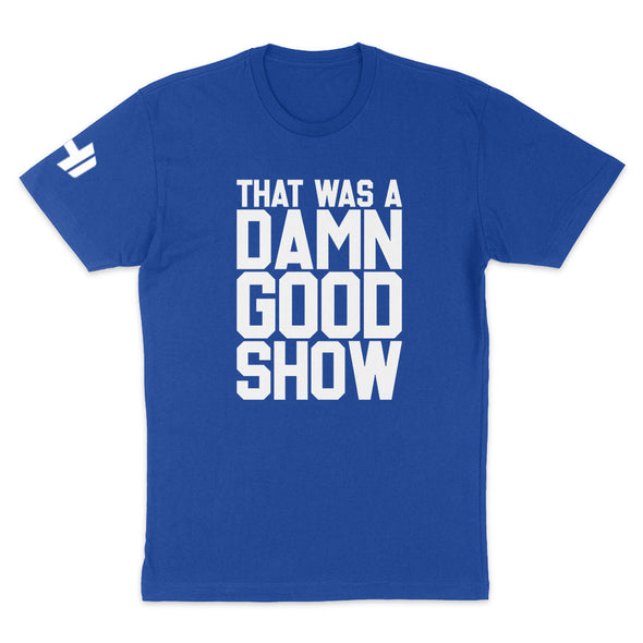 Damn Good Show Mens Apparel