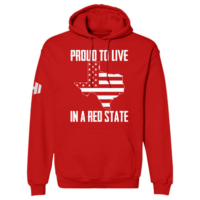 Proud To Live In A Red State - Texas Hoodie
