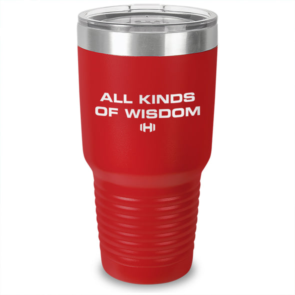 All Kinds Of Wisdom Laser Etched Tumbler