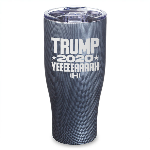 Trump 2020 YEAH Laser Etched Tumbler