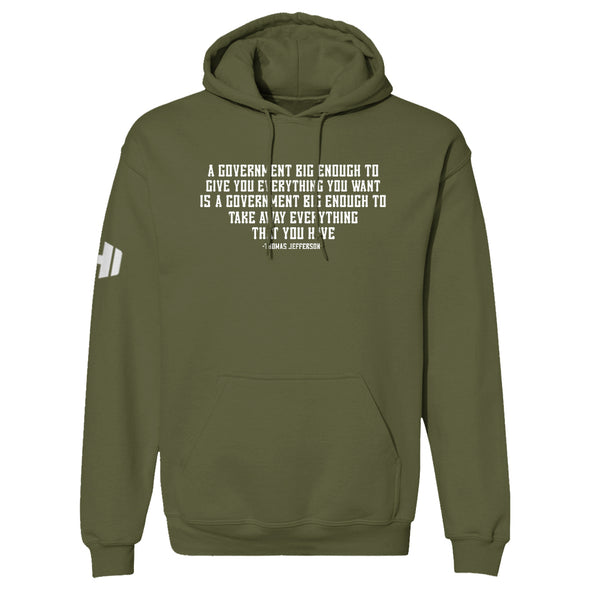 A Government Big Enough Hoodie