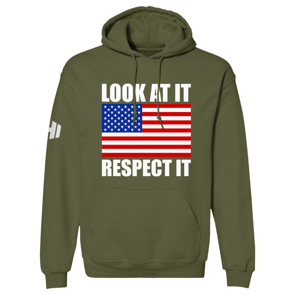 Look At It Respect It Hoodie
