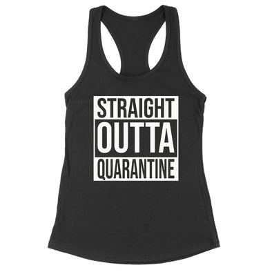 Straight Outta Quarantine Womens Apparel