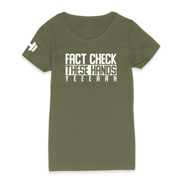 Fact Check These Hands Womens Apparel