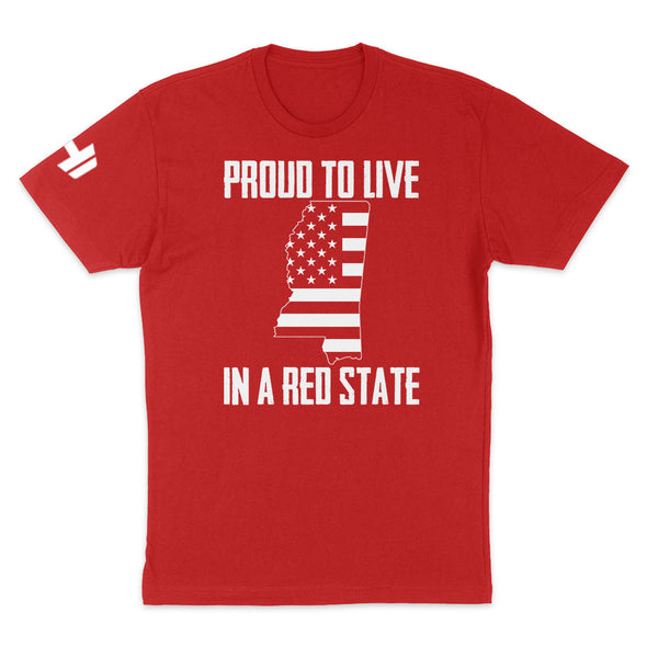 Proud To Live In A Red State - Mississippi Mens Apparel
