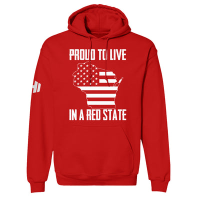 Proud To Live In A Red State - Wisconsin Hoodie
