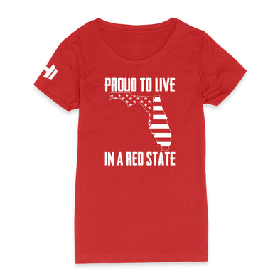 Proud To Live In A Red State - Florida Womens Apparel