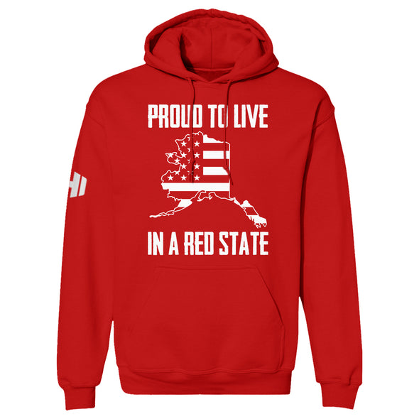 Proud To Live In A Red State - Alaska Hoodie