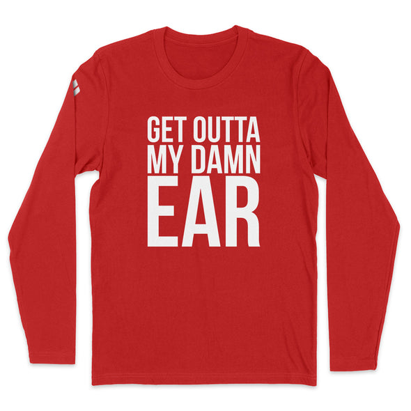 Get Outta My Damn Ear Mens Apparel