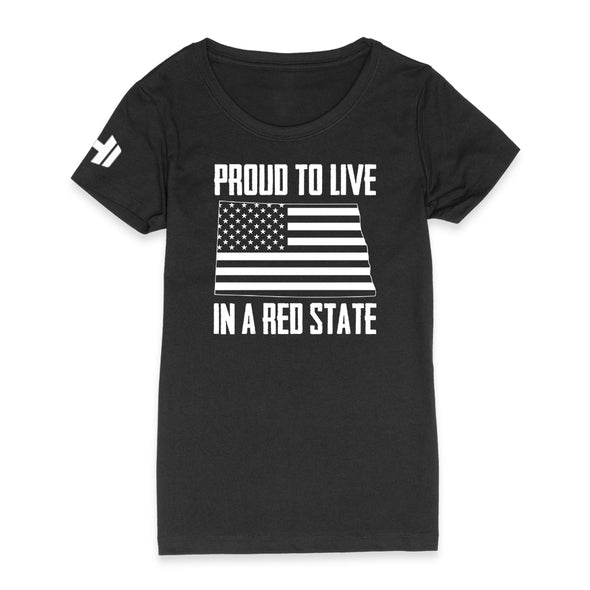 Proud To Live In A Red State - North Dakota Womens Apparel