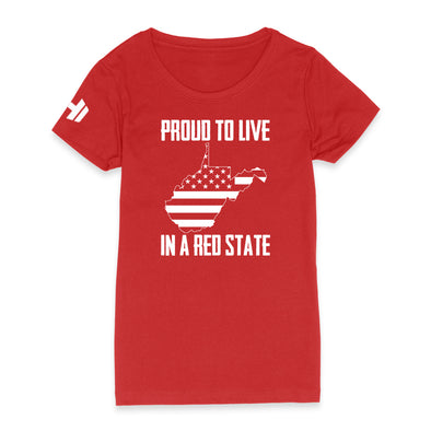 Proud To Live In A Red State - West Virginia Womens Apparel