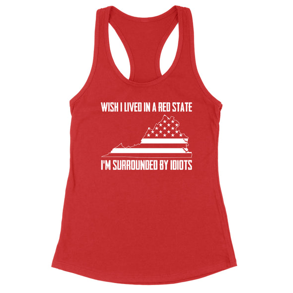 Wish I Lived In A Red State - Virginia Womens Apparel