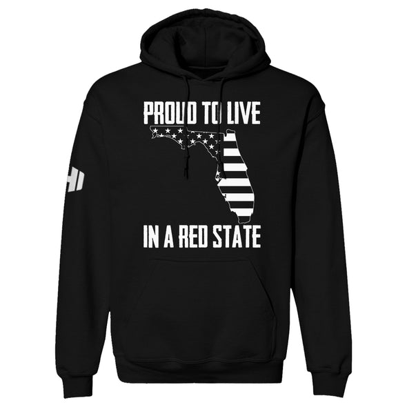 Proud To Live In A Red State - Florida Hoodie
