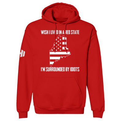 Wish I Lived In A Red State - Maine Hoodie