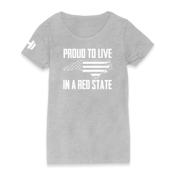 Proud To Live In A Red State - North Carolina Womens Apparel