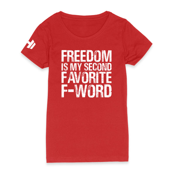 Freedom Is My Second Favorite F Word Womens Apparel