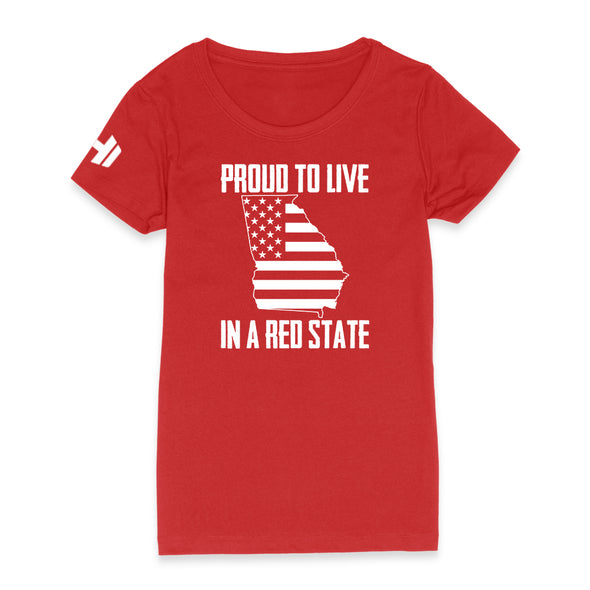 Proud To Live In A Red State - Georgia Womens Apparel