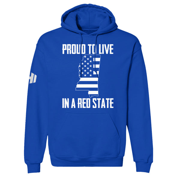 Proud To Live In A Red State - Mississippi Hoodie