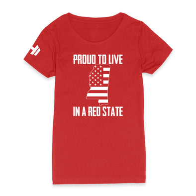 Proud To Live In A Red State - Mississippi Womens Apparel
