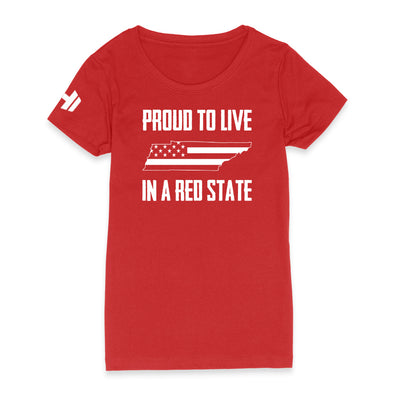 Proud To Live In A Red State - Tennessee Womens Apparel
