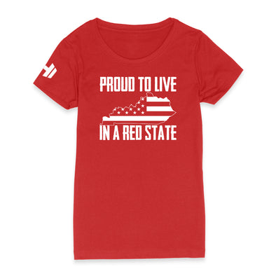 Proud To Live In A Red State - Kentucky Womens Apparel