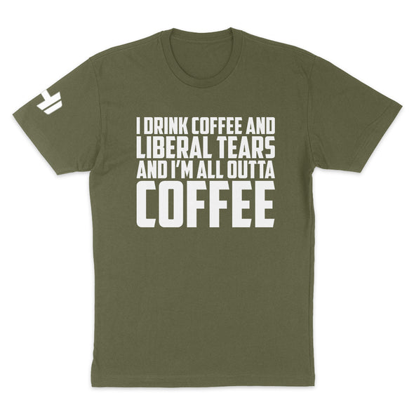 I Drink Coffee And Liberal Tears Mens Apparel