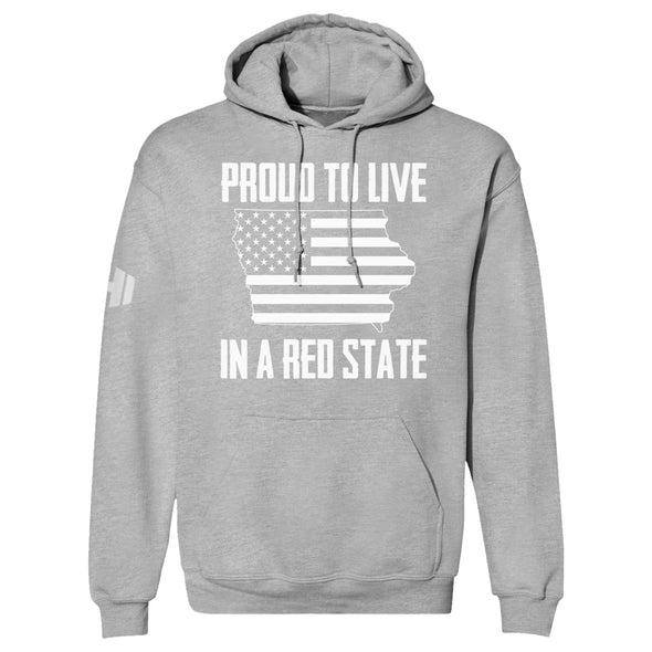 Proud To Live In A Red State - Iowa Hoodie
